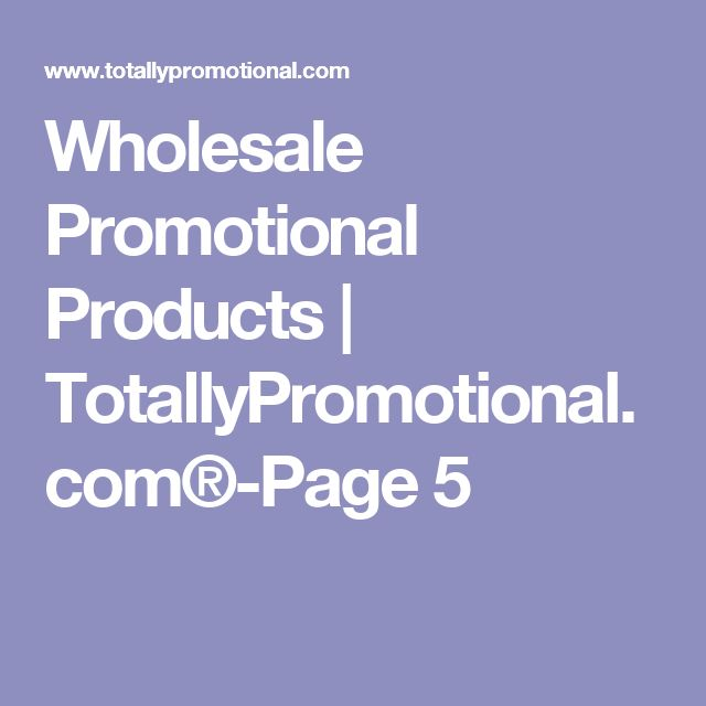 Wholesale Promotional Products | TotallyPromotional.com®-Page 5