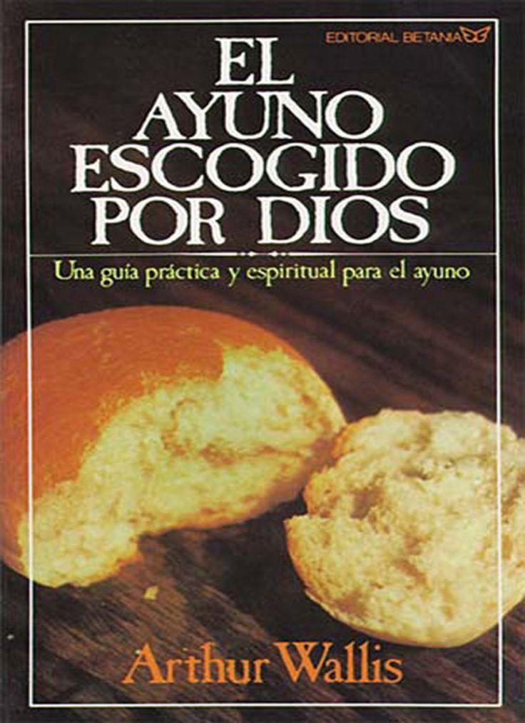 El ayuno escogido por Dios (eBook)