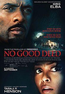 Recent Movies: No Good Deed (2014 film)