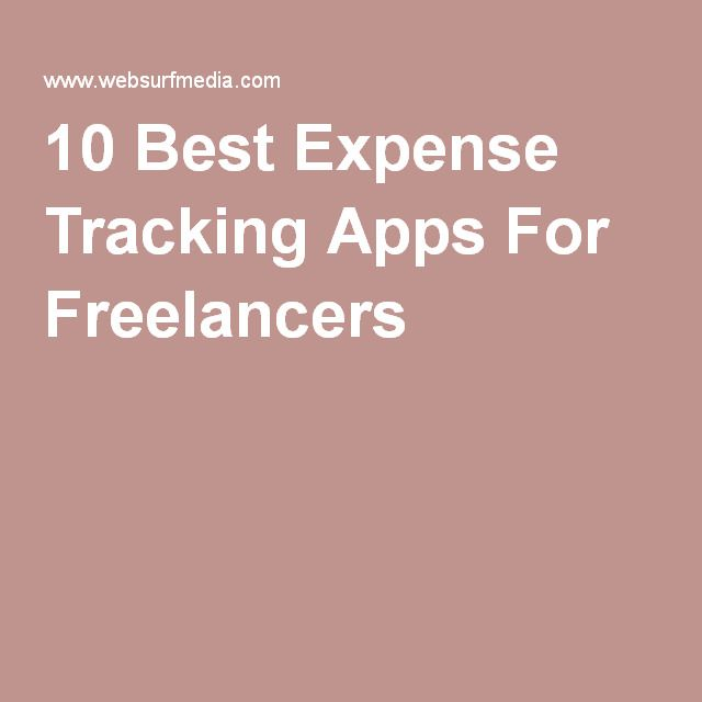 10 Best Expense Tracking Apps For Freelancers