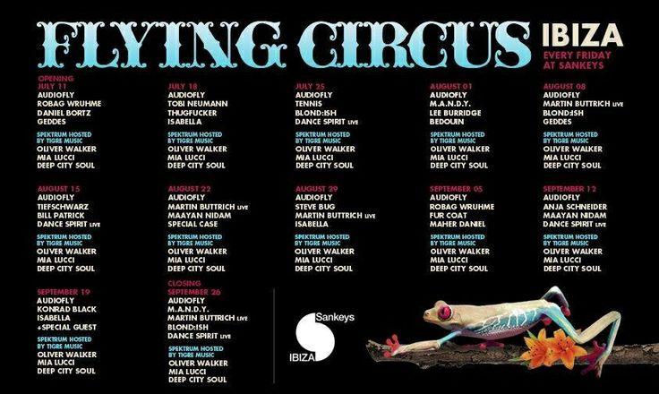 Flying Circus @ Sankeys Ibiza, Ibiza, ES
