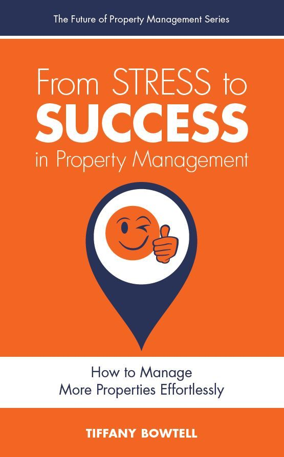 From Stress to Success in Property Management