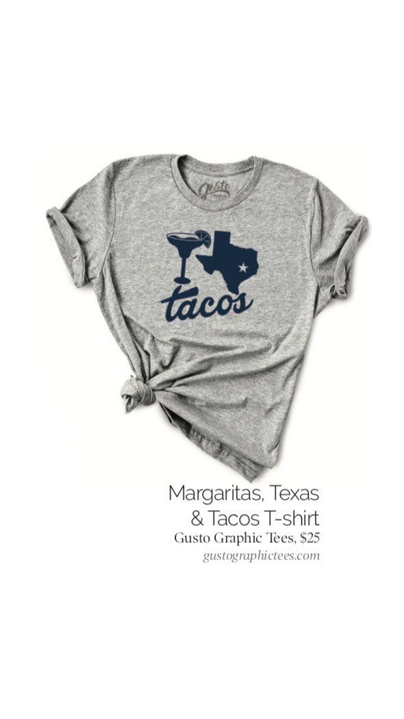 095a4f71e9e5 Margaritas, Texas & Tacos T-shirt Gusto Graphic Tees; $25  gustographictees.com #margaritas #texas #tacos #gift #shirt #ideas #holiday