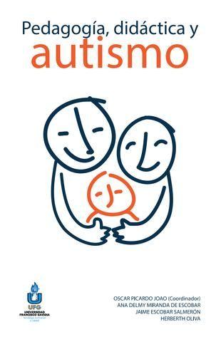 "Cover of ""Pedagogia didáctica y autismo"""