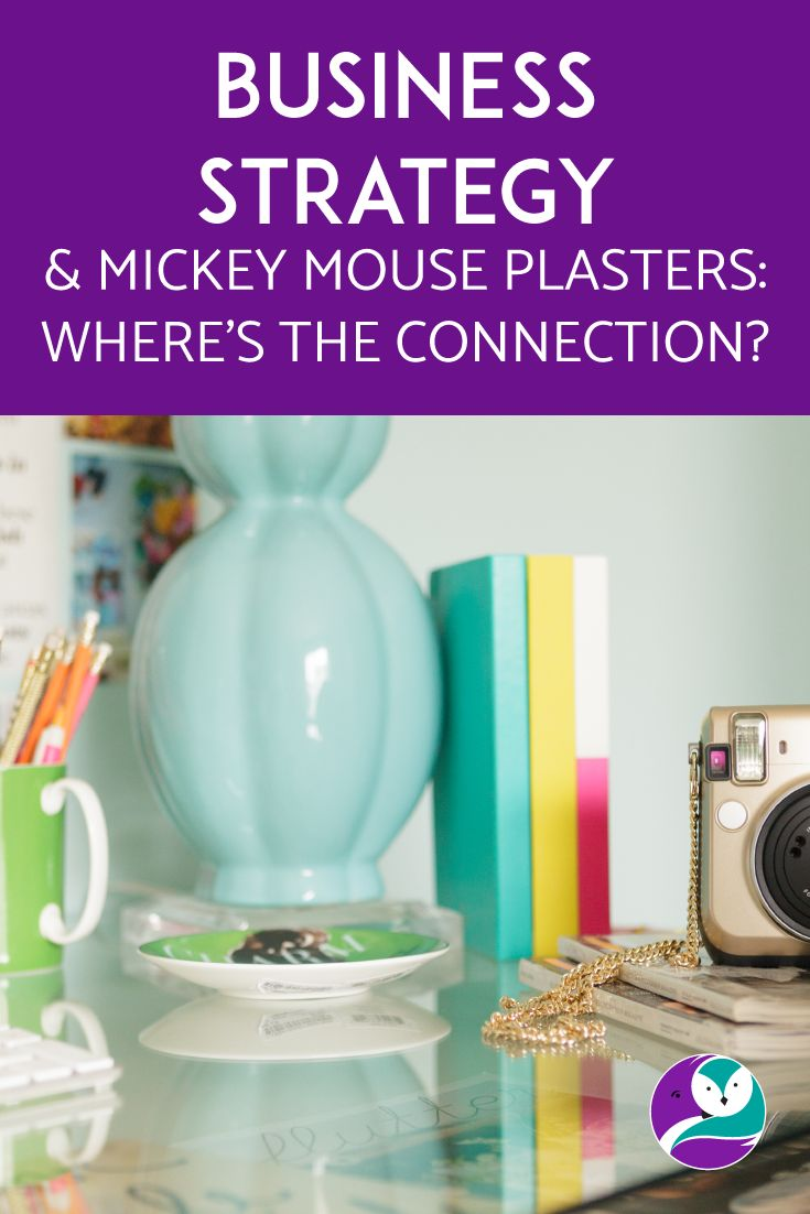 On the blog, I chat about business strategy and Mickey Mouse plasters - they're connected, I promise.  Got your attention now, right?  Thought so.