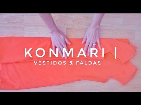 Vestidos y faldas | Método KonM - YouTube