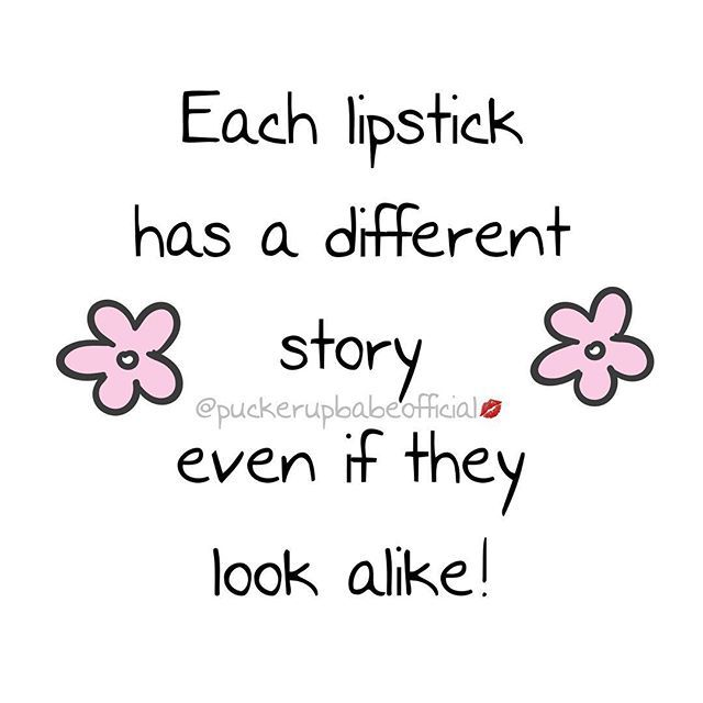 And Yes I Have Several That Look Alike But Who Cares Lipstick Quotes Makeup Quotes Drama Quotes