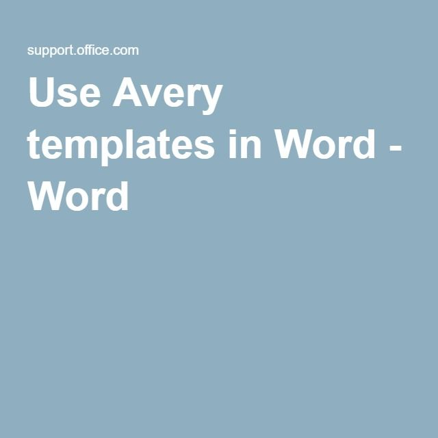 Use Avery Templates In Word Word Tech Stuff Pinterest