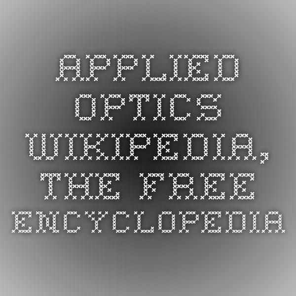Applied Optics - Wikipedia, the free encyclopedia