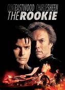 The Rookie (1990). [R] 120 mins. Starring: Clint Eastwood, Charlie Sheen, Raúl Juliá, Sônia Braga, Tom Skerritt and Lara Flynn Boyle