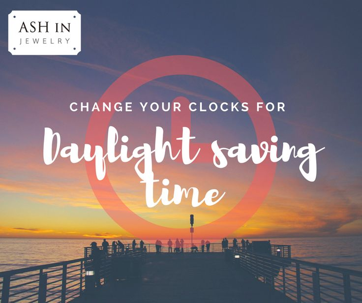 Daylight saving time is here