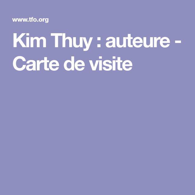Kim Thuy : auteure - Carte de visite