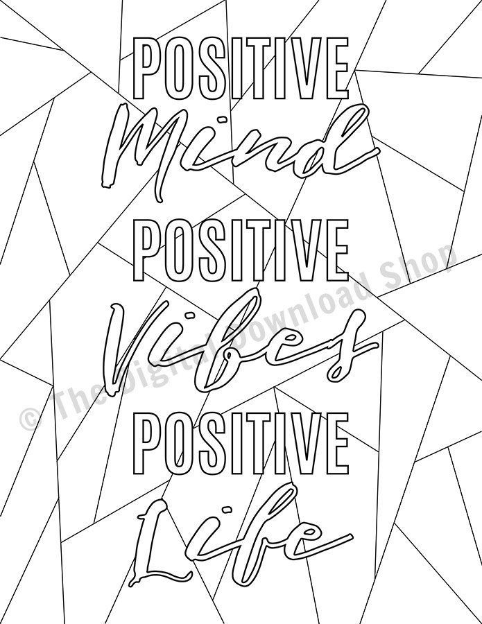 Positive Mind Positive Vibes Printable Coloring Page Positive