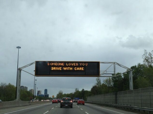 Somebody Loves You ...  Drive With Care  #DriveSafe #DriveSafely #DriveWithCare #SomebodyLovesYou