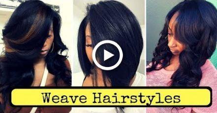 Weave Hairstyles for Black Women (2018) #hair #BlackwomensHairstyles