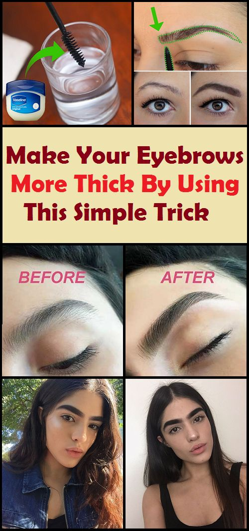 Make Your Eyebrows More Thick By Using This Simple Trick ...