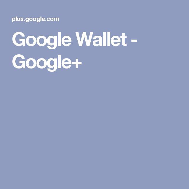 Google Wallet - Google+