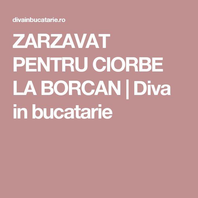 ZARZAVAT PENTRU CIORBE LA BORCAN   Diva in bucatarie