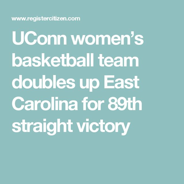 UConn women's basketball team doubles up East Carolina for 89th straight victory