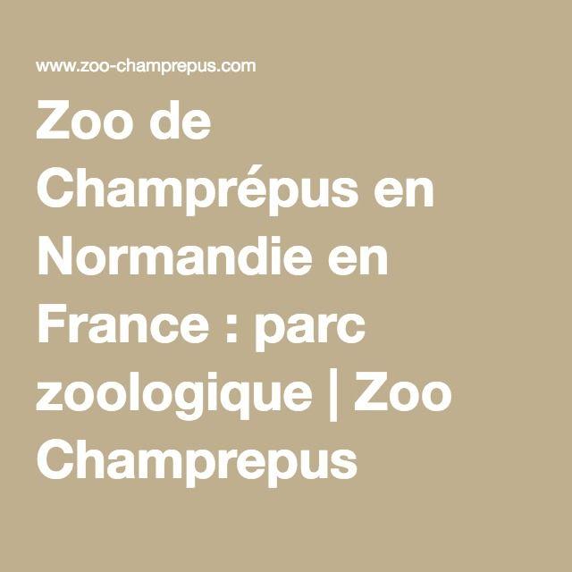 Zoo de Champrépus en Normandie en France : parc zoologique | Zoo Champrepus