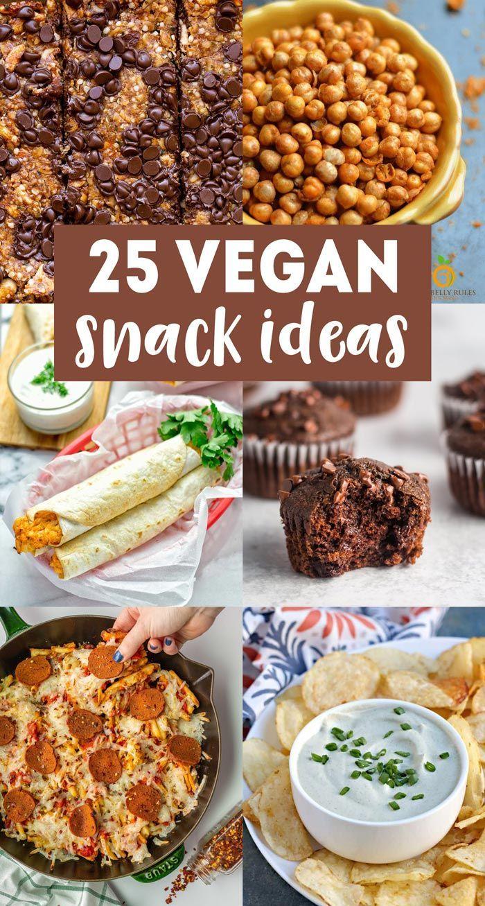 25 Vegan Snack Ideas In 2020 Healthy Vegan Snacks Vegan Snack Recipes Vegan Snacks