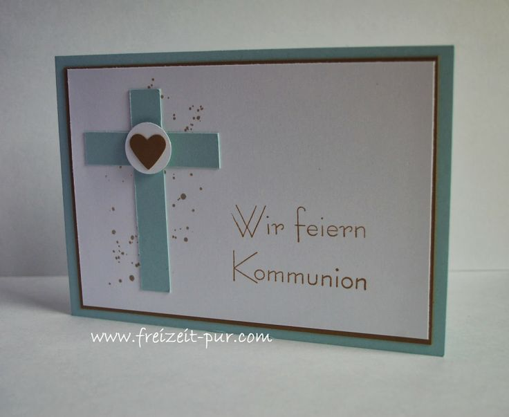 Stampin'Up! Georgeous Grunge, Kommunion/Konfirmation, Kreuz, Wir feiern....