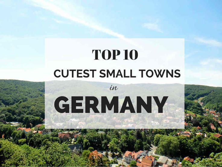 Learn about the loveliest 10 small towns in Germany that you probably haven't even heard of before!