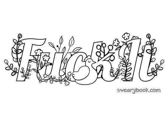 Fuck It Swear Words Coloring Page From The Sweary By Swearybook