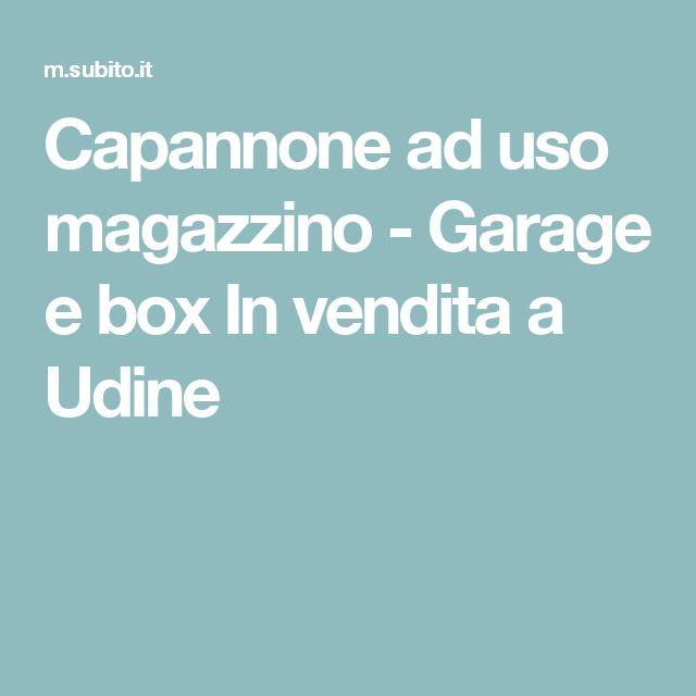 Capannone ad uso magazzino - Garage e box In vendita a Udine