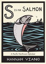 """S is for Salmon"" is the first in a new line of Pacific Northwest children's books from Seattle-based Sasquatch Books."