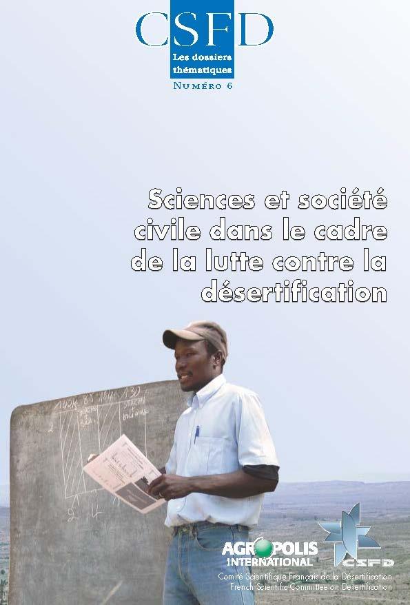 Sciences et société civile dans le cadre de la lutte contre la désertification (M. Bied-Charreton, M. Requier-Desjardins, octobre 2007)