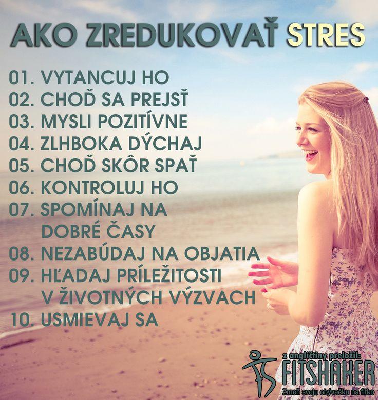Nauč sa redukovať stres. Bude sa ti kráčať ľahšie, uvidíš. ;)