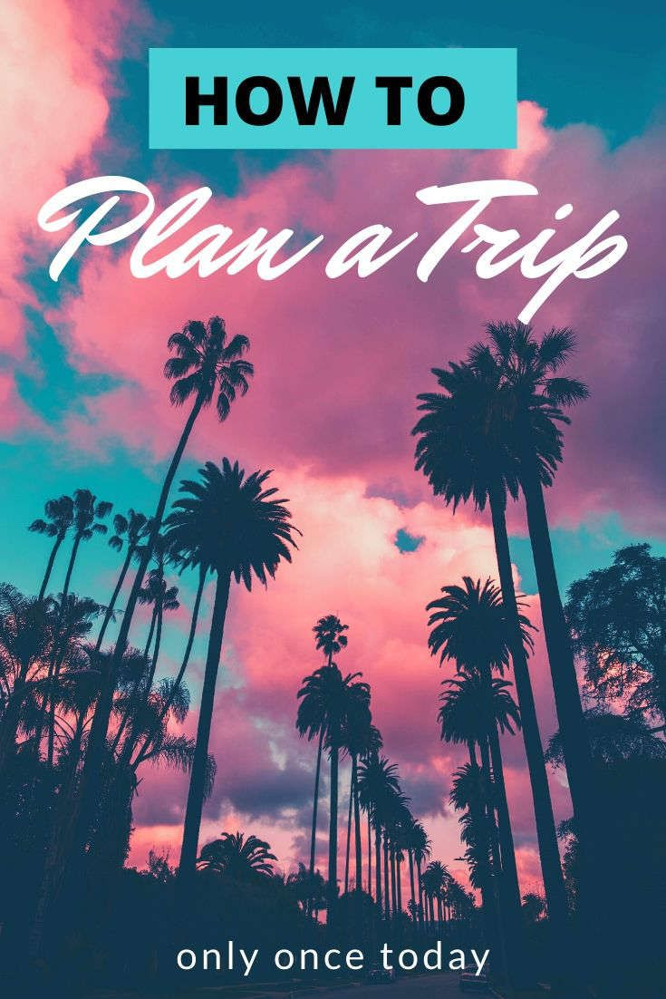 How to plan an international trip in 20 easy steps   Trip planning ...