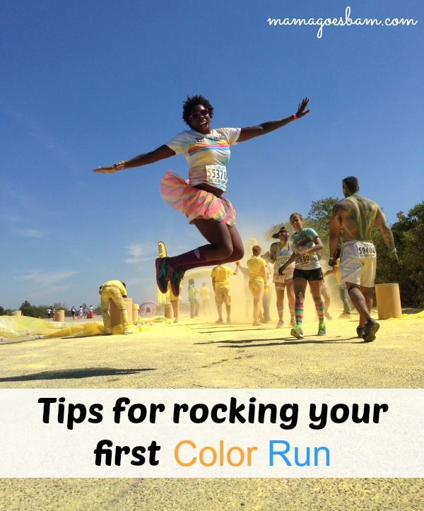 Tips for Rocking your First Color Run -->  Mine will be September 22nd with my Co-Zin!!!  :)  @Heather Nield