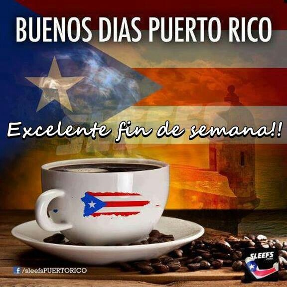 Good Morning In Puerto Rican Spanish : Buenos dias puerto rico boricua pinterest