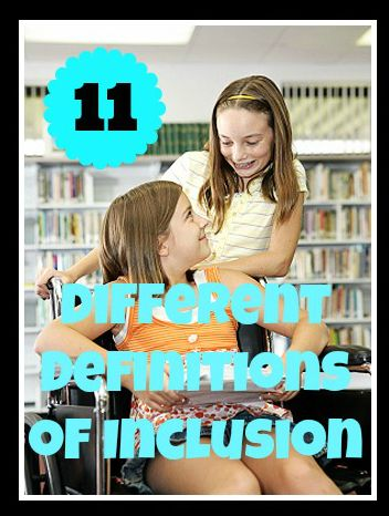 11 Different Definitions of Inclusive Education:  The Good, The Bad and The Ugly