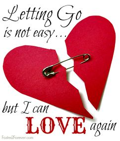 """""""Letting go is not easy...but I can LOVE again!""""  Read this heartbreaking story of when a foster child leaves. #quote"""
