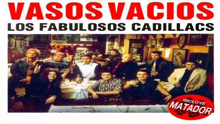 Los fabulosos cadilacs Vasos vacios (Full album)