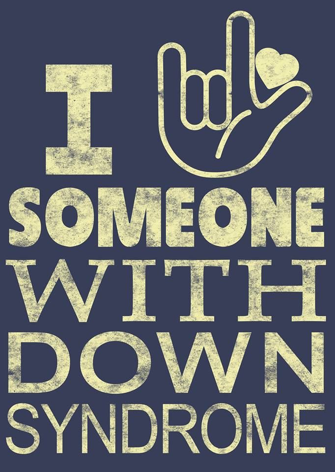 I love someone with Down syndrome sign