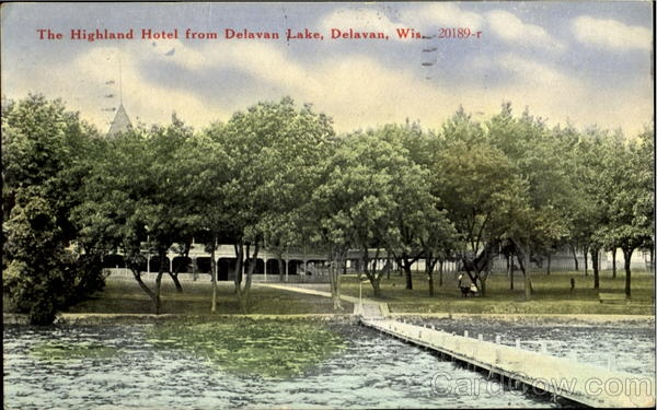 The Highland Hotel From Delavan Lake Wisconsin