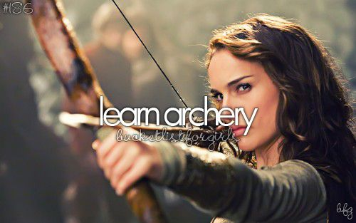 ✔ I covered this one when I was eleven. Now that I'm older, I actually work at an archery shop and teach it to people. ^.^