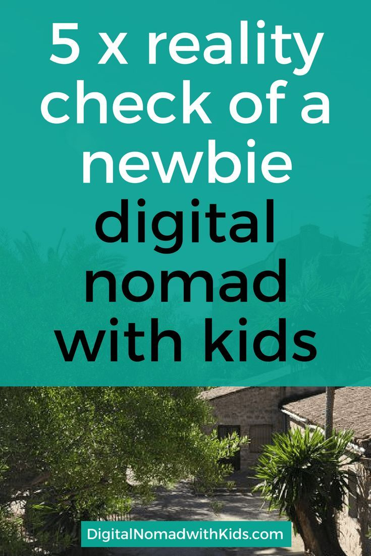 When you start living as a location independent family, you probably have a certain idea about how your traveling life will be. On the verge of becoming a digital nomad with your kids? Read on and brace yourself for a reality check!