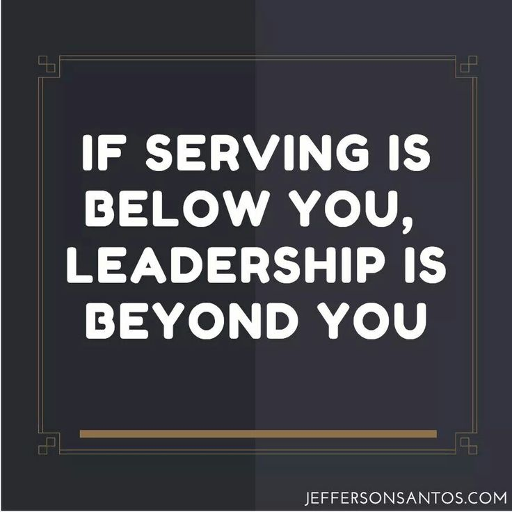 Amazing Leadership: 25+ Best Ideas About Servant Leadership On Pinterest