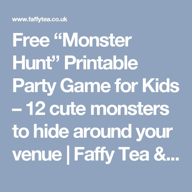 """Free """"Monster Hunt"""" Printable Party Game for Kids – 12 cute monsters to hide around your venue 