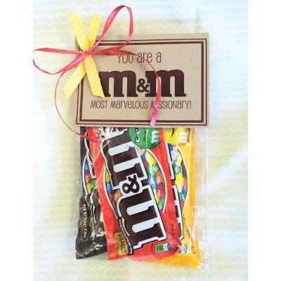 You are a MOST MARVELOUS MISSIONARY Three packages of M's with a cute tag.
