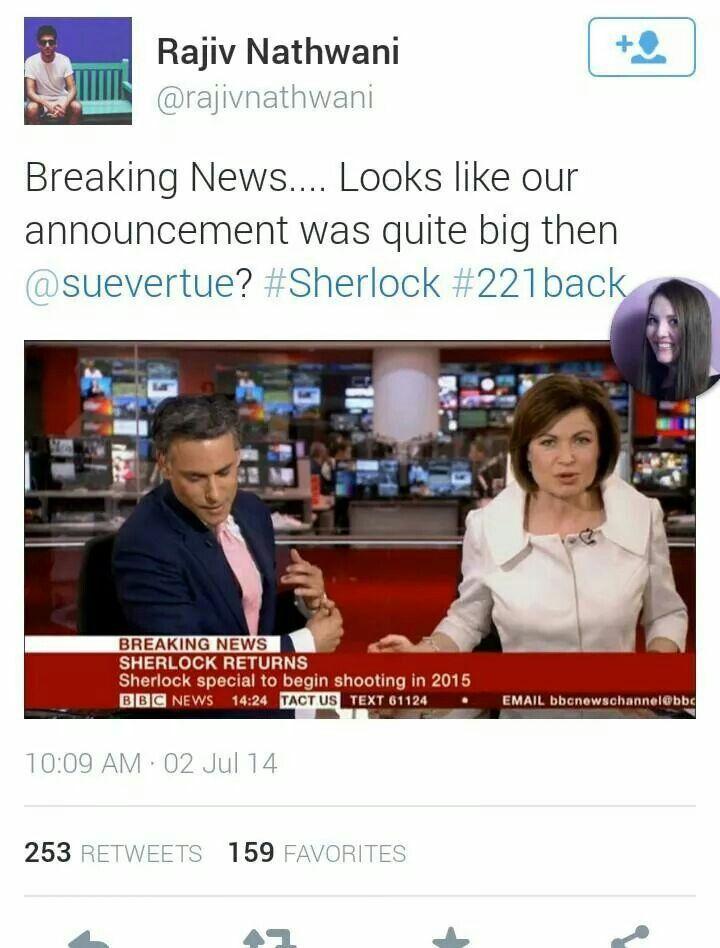 It is breaking news. All Sherlock news is breaking news.