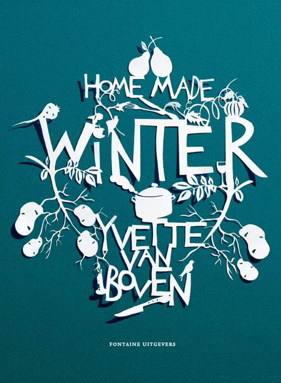 Home Made Winter - Yvette van Boven. Paper cuts