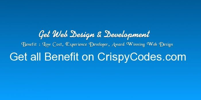 Need Web Design and Development Solutions than Visit Crispy Codes Now or Mail Requirement on CrispyCodes@Gmail.com