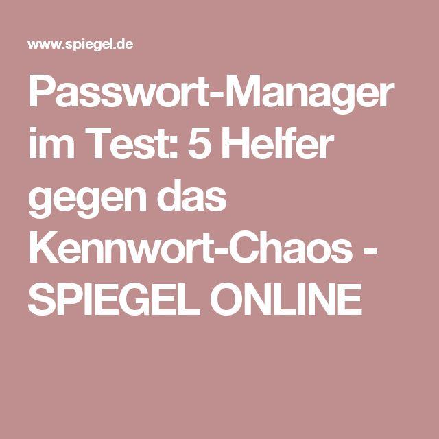Passwort-Manager im Test: 5 Helfer gegen das Kennwort-Chaos - SPIEGEL ONLINE