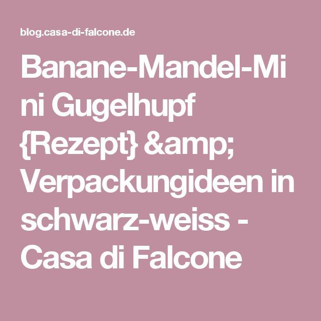 Banane-Mandel-Mini Gugelhupf {Rezept} & Verpackungideen in schwarz-weiss - Casa di Falcone